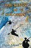 The Kings of Solomon, Oscar Ansari, 0741441489
