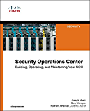 Security Operations Center: Building, Operating, and Maintaining your SOC