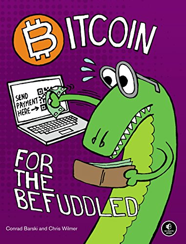 Bitcoin for the Befuddled by [Barski, Conrad, Wilmer, Chris]