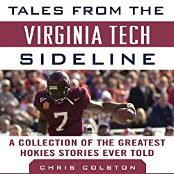 Tales from the Virginia Tech Sideline