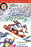 The Cool Ghoul Mystery (Ready-For-Chapters)