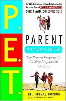 Parent Effectiveness Training: The Proven Program for Raising Responsible Children price comparison at Flipkart, Amazon, Crossword, Uread, Bookadda, Landmark, Homeshop18