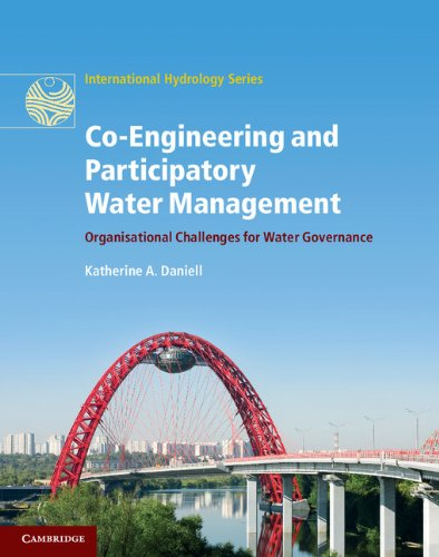 - Co-Engineering and Participatory Water Management (International Hydrology Series)