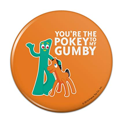 Amazon.com: You\'re The Pokey To My Gumby Best Friends ...