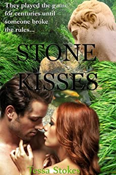 Stone Kisses by [Stokes, Tessa]