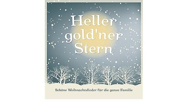 Schöne Weihnachtslieder.Heller Gold Ner Stern Schöne Weihnachtslieder Für Die Ganze Familie