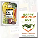 Happy Healthy Gut and The Diet Myth 2 Books Bundle Collection - The Plant-Based Diet Solution to Curing IBS and Other Chronic Digestive Disorders,The Real Science Behind What We Eat