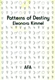 Patterns of Destiny, Eleonora Kimmel, 0866902767