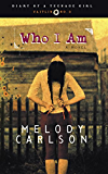 Who I Am: Diary Number 3 (Diary of a Teenage Girl)