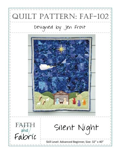 Adoration Quilts - Silent Night: Christmas Nativity Quilt Pattern