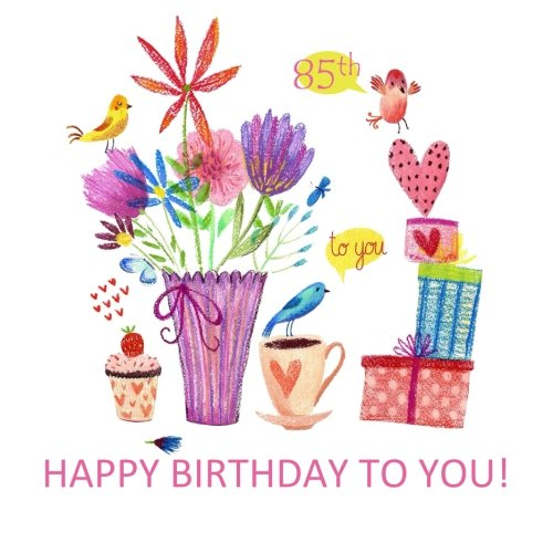 Happy Birthday to You! 85th: XL Greeting with Sentiments of Love and Gifts, Chocolate and Cake Art fill the Inside! 85th Birthday in al; 85th Birthday ... in al; 85th Birthday gifts for Women in al