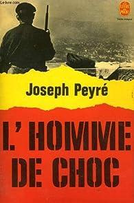 L'homme de choc par Joseph Peyré