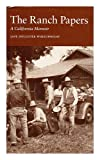 The Ranch Papers, Jane H. Wheelwright, 0932499198