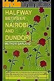 Halfway between Nairobi and Dundori