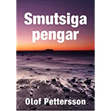 Smutsiga pengar (Swedish Edition)