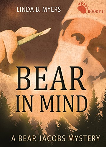 Bear in Mind (A Bear Jacobs Mystery Book 1)