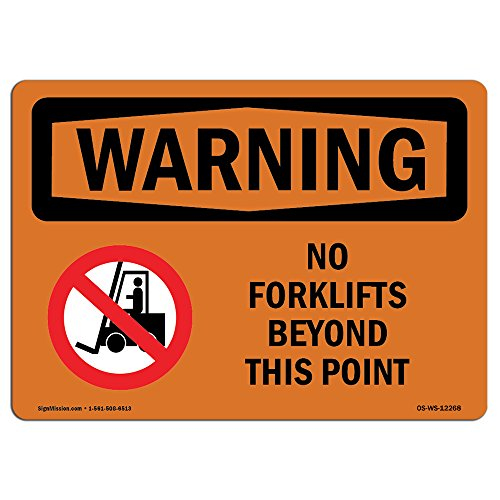 OSHA Waring Sign - No Forklifts Beyond This Point with Symbol | Aluminum Sign | Protect Your Business, Work Site, Warehouse & Shop Area |  Made in The USA from SignMission
