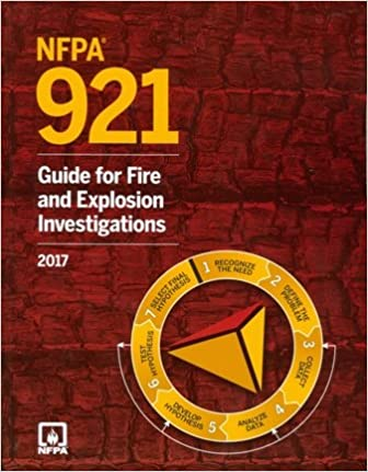 NFPA 921 2017 Guide For Fire And Explosion Investigations