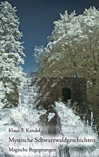 Mystische Schwarzwaldgeschichten: Magische Begegnungen
