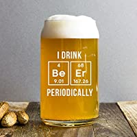 I Drink Beer Periodically Pint Beer Mug, 16 Oz Nerdy Beer Can Glass with White Print, Periodic Table Science