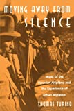 img - for Moving Away from Silence: Music of the Peruvian Altiplano and the Experience of Urban Migration (Chicago Studies in Ethnomusicology) book / textbook / text book