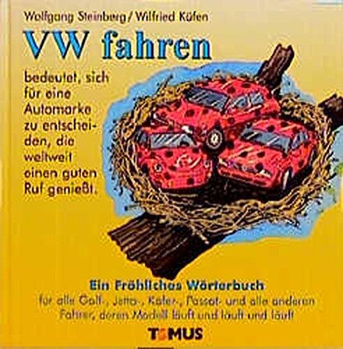 VW fahren (Tomus - Die fröhlichen Wörterbücher)