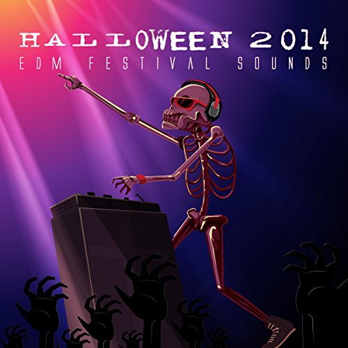 Halloween 2014 - EDM Festival Sounds -