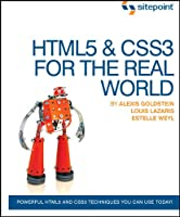 HTML5 and CSS3 For The Real World