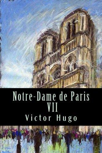 Read Online Notre-Dame de Paris VII (French Edition) PDF