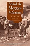 img - for Behind the Mexican Mountains book / textbook / text book