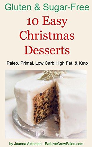 10 easy christmas desserts paleo primal low carb high fat keto - Easy Christmas Desserts