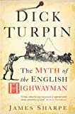 Dick Turpin by James Sharpe front cover