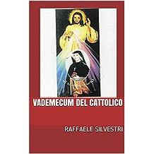 Vademecum del cattolico (Italian Edition)
