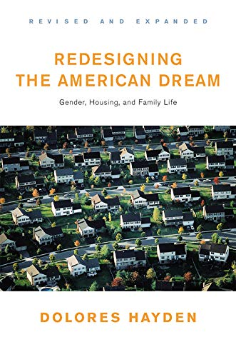 Download Redesigning the American Dream: The Future of Housing, Work and Family Life pdf
