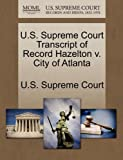 U. S. Supreme Court Transcript of Record Hazelton V. City of Atlanta, , 1244987786