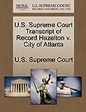 U. S. Supreme Court Transcript of Record Hazelton V. City of Atlanta, , 1244987786