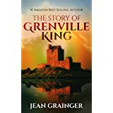 The Story of Grenville King: A feel-good Irish summer read. (The Conor O'Shea Series)