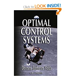 Optimal Control Systems D. Subbaram Naidu