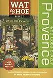 : Wat & hoe select Provence & Cote d'Azur (Dutch Edition)