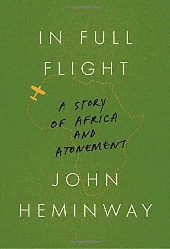 In Full Flight: A Story of Africa and Atonement cover