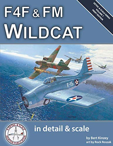 F4F & FM Wildcat in Detail & Scale (Detail & Scale Series) ()