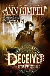 Deceived: Bitter Harvest, Book One