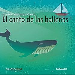 El canto de las ballenas [The Whale Song]