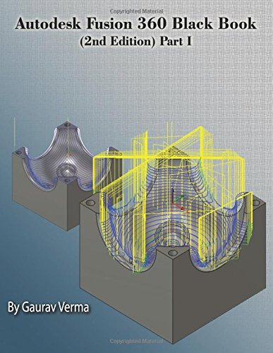Read Online Autodesk Fusion 360 Black Book (2nd Edition) Part-I pdf