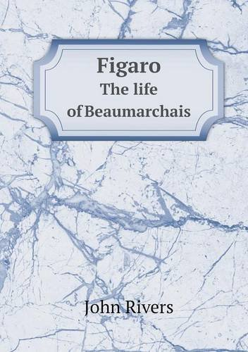 Download Figaro The life of Beaumarchais pdf epub