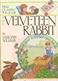 The Classic Tale of the Velveteen Rabbit, Margery Williams, 1561380695