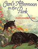 img - for Carl's Afternoon in the Park by Day, Alexandra (BRDBK Edition) [Boardbook(1992)] book / textbook / text book