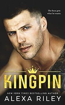 Kingpin by [Riley, Alexa]