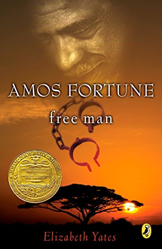 Amos Fortune, Free Man (Newbery Library, Puffin)