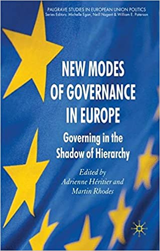 New Modes of Governance in Europe: Governing in the Shadow